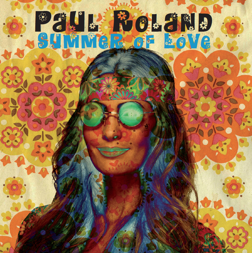 Paul Roland - Summer of Love EP